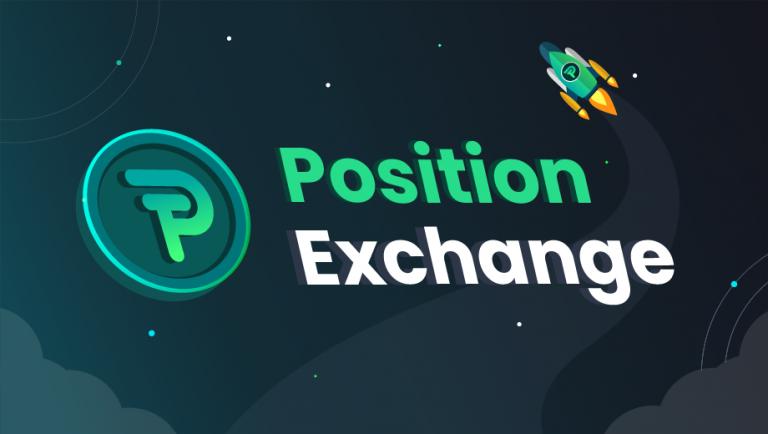Position Exchange: The New Next-Gen Decentralized Trading and Exchange Platform