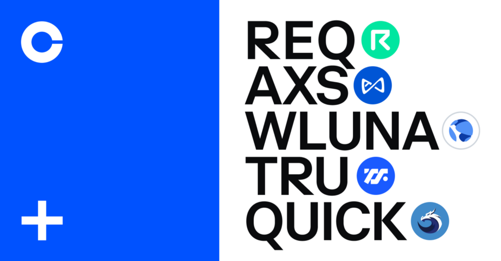Axie Infinity (AXS), Request (REQ), TrueFi (TRU), Quickswap (QUICK) and Wrapped Luna (WLUNA) are…