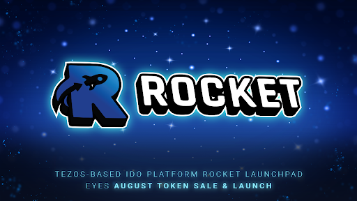 Decentralized Crowd Funding Platform Rocket Launchpad Launches in the Tezos Ecosystem