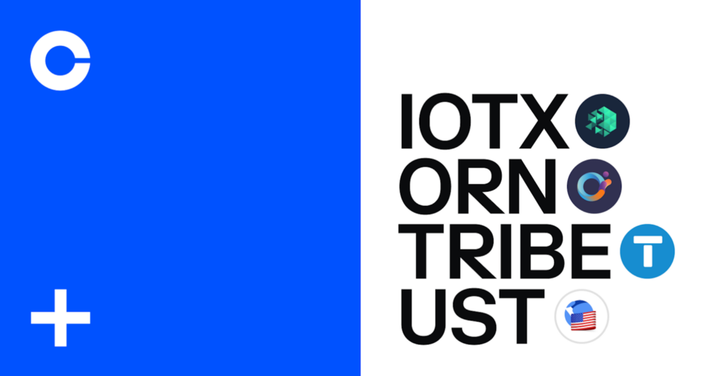 IoTeX (IOTX), Orion Protocol (ORN), Tribe (TRIBE) and TerraUSD (UST) are are now available on…