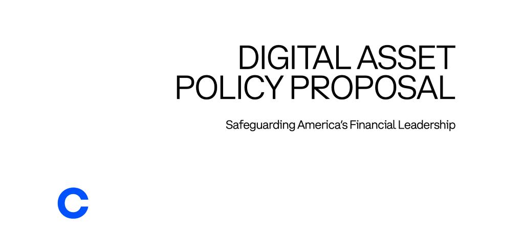 Digital Asset Policy Proposal: Safeguarding America's Financial Leadership